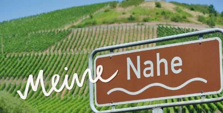 Meine Nahe! 19 Weine. 11 markante Lagen. 5 Weingüter